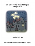 sonia stilton - un carnevale dalla famiglia vampiretto