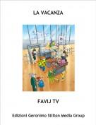 FAVIJ TV - LA VACANZA