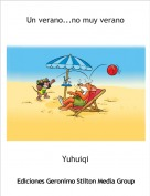 Yuhuiqi - Un verano...no muy verano
