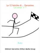 Ruby - Le 12 fatiche di... GeronimoLa corsa- n°1