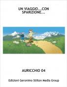 AURICCHIO 04 - UN VIAGGIO...CON SPARIZIONE...