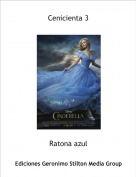 Ratona azul - Cenicienta 3
