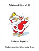 Furbetta Topolina - Salviamo il Natale! #1
