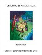 ratoratita - GERONIMO SE VA A LA SELVA