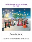 Ratoncita Martu - La fiesta más importante de mi vida