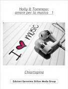 Chiartopina - Holly & Tommaso:amore per la musica   1