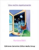 Rainbow5843 - Una noche espeluznante