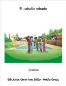 Lizana - El caballo robado