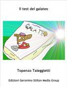 Topenzo Taleggietti - Il test del galateo