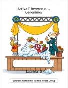 Laurina10 - Arriva l' inverno e... Geronimo?