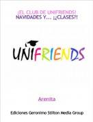 Arenita - ¡EL CLUB DE UNIFRIENDS!NAVIDADES Y... ¡¿CLASES?!
