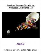 Agualìa - Precious Stones-Escuela de Princesas Guerreras (1)