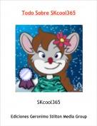 SKcool365 - Todo Sobre SKcool365
