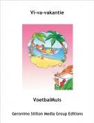 VoetbalMuis - Vi-va-vakantie