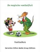 VoetbalMuis - De magische voetbalfluit