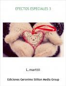 L.marttii - EFECTOS AMISTOSOS 3