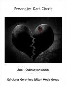 Juth Quesomentodo - Personajes- Dark Circuit
