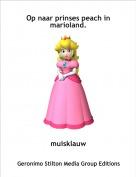 muisklauw - Op naar prinses peach in marioland.