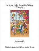 Laurina10 - La festa della famiglia Stilton( 3°parte )