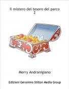 Merry Andranigiano - Il mistero del tesoro del parco 2