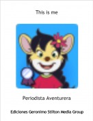 Periodista Aventurera - This is me