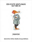 joppejop - EEN ECHTE GENTLEMUIS DAT BEN IK